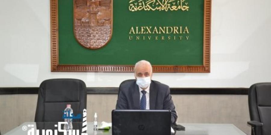 مجلس جامعة الإسكندرية يضع الإستعدادت النهائية لإمتحانات الفصل الدراسي الثاني